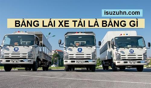 bằng lái xe tải là bằng gì